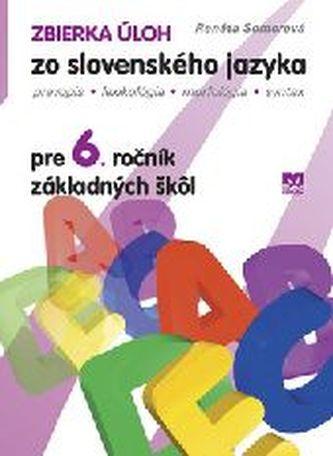 Zbierka úloh zo slovenského jazyka pre 6.ročník základných škôl