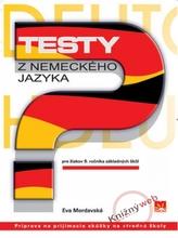 Testy z nemeckého jazyka pre žiakov 9. ročníka základných škôl