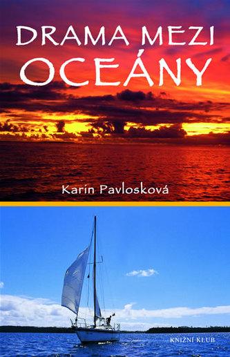 Drama mezi oceány