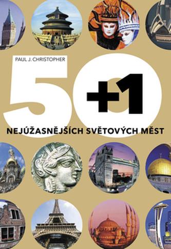 50+1 nejúžasnějších světových měst