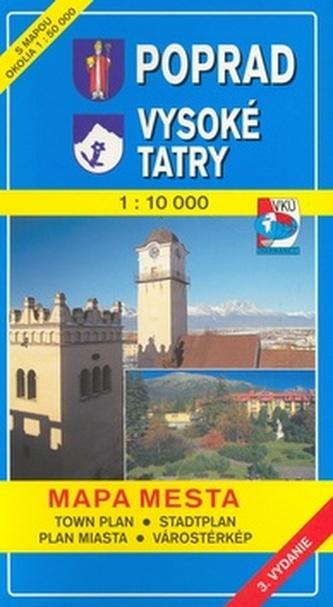 Poprad, Vysoké Tatry 1:10 000 Mapa mesta Town plan Stadtplan Plan miasta Városté
