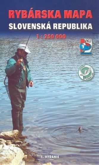 Rybárska mapa Slovenská republika 1:250 000