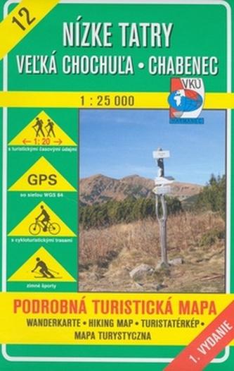 Nízke Tatry Vežká Chochuža Chabanec 1:25 000