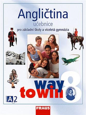 Angličtina 8 pro základní školy a víceletá gymnázia