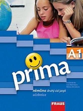 Prima A1/díl 1 Němčina druhý cizí jazyk učebnice - Friederike Jin