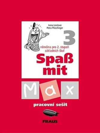 Spaß mit Max 3 Pracovní sešit