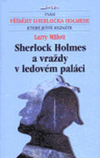 Sherlock Holmes a vraždy v ledovém paláci
