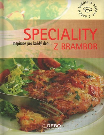 Speciality z brambor - Inspirace pro každý den....