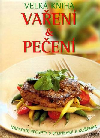 Velká kniha Vaření a Pečení - Richard Carroll