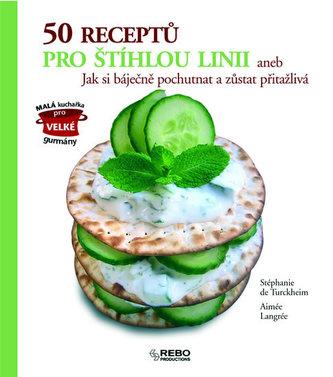 50 Receptů pro štíhlou linii