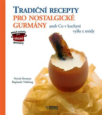 Tradiční recepty pro nostalgické gurmány