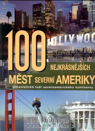 100 nejkrásnějších měst Severní Ameriky