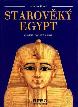 Starověký Egypt - chrámy, bohové a lidé