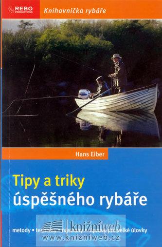 Tipy a triky úspěšného rybáře - 2.vydání