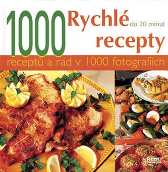 1000 Rychlé recepty do 20 minut