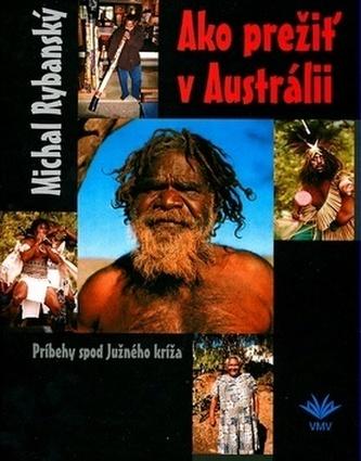 Ako prežiť v Austrálii