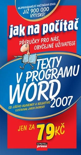 Texty v programu Word 2007 - Jiří Hlavenka