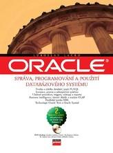 Oracle správa, programování a použití databázového systému + DVD