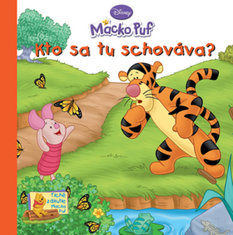 Macko Puf Kto sa tu schováva?