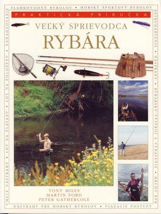 Veľký sprievodca rybára - praktická príručka
