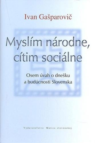 Myslím národne, cítim sociálne
