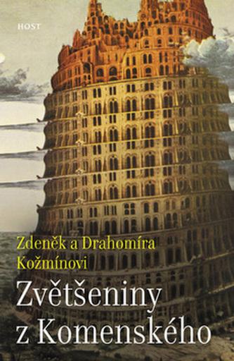 Zvětšeniny z Komenského - Zdeněk Kožmín