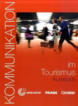 Kommunikation im Tourismus Kursbuch + CD