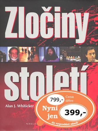 Zločiny století - Alan Whiticker