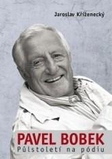Pavel Bobek: půlstoleti na pódiu
