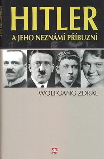 Hitler a jeho neznámí příbuzní