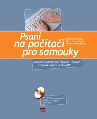 Psaní na počítači pro samouky + CD - Jaroslav Zaviačič