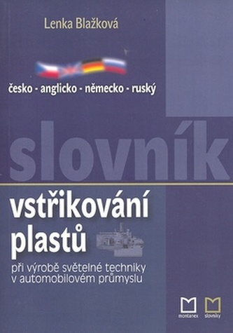 Česko - anglicko - německo - ruský slovník vstřikování plastů