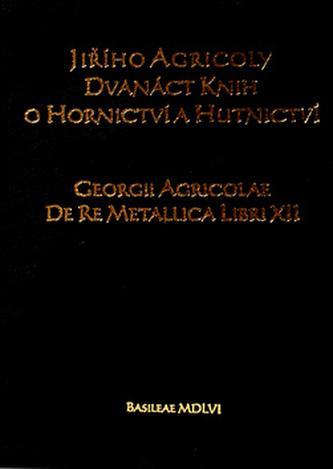 Dvanáct knih o hornictví a hutnictví