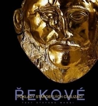 Řekové Poklady starobylých civilizací