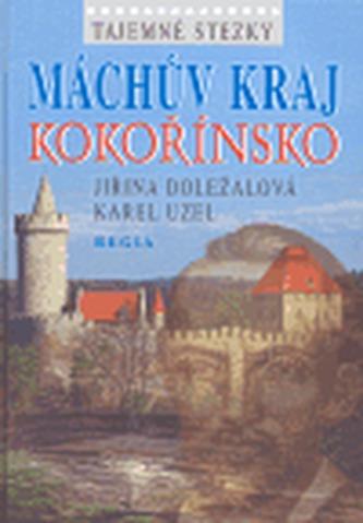 Tajemné stezky Máchův kraj - Kokořínsko