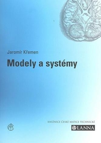 Modely a systémy - Jaromír Křemen