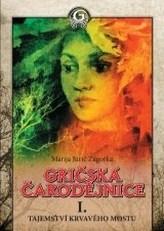 Gričská čarodějnice I. Tajemství krvavého mostu