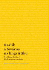Karlík a továrna na lingvistiku