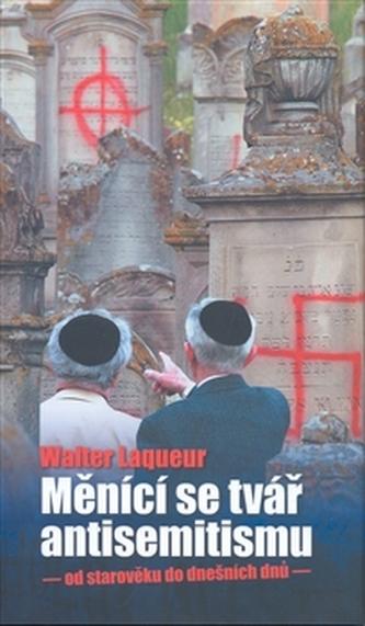 Měnící se tvář antisemitismu