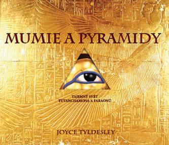Mumie a pyramidy