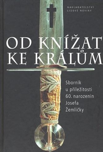 Od knížat ke králům