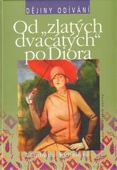 Od 'zlatých dvacátých' po Diora