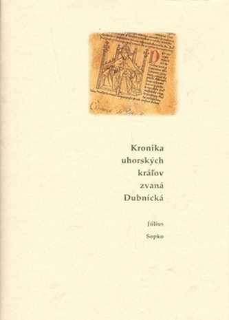 Kronika uhorských krážov zvaná Dubnická