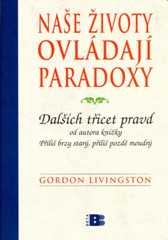 Naše životy ovládají paradoxy