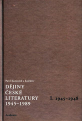 Dějiny české literatury 1945 -1989 I