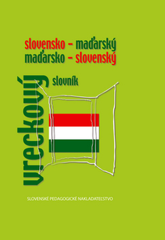 Slovensko - maďarský maďarsko - slovenský vreckový slovník