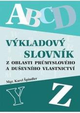 Výkladový slovník z oblasti průmyslového a duševního vlastnictví