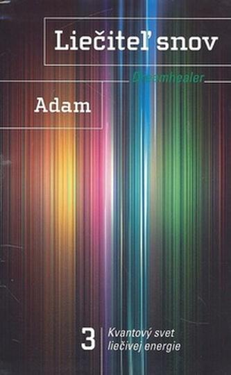 Liečiteľ snov 3 Dreamhealer - Adam