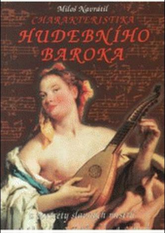 Charakteristika hudebního baroka