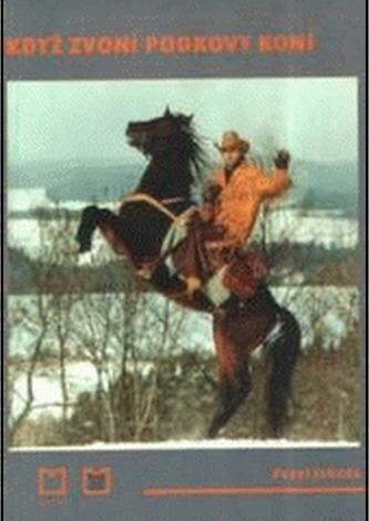 Když zvoní podkovy koní